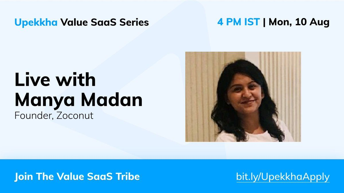 Upekkha Value SaaS Series: Manya Madan, Zoconut