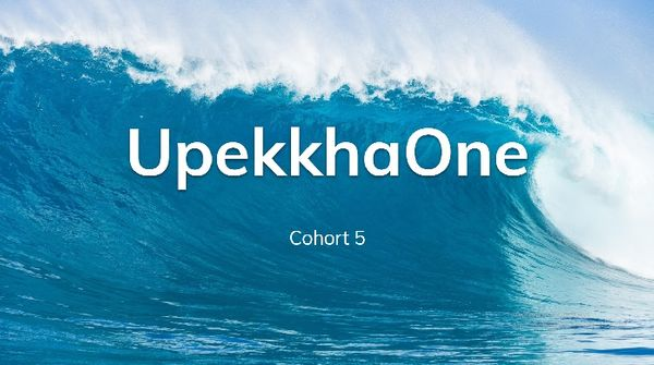 UpekkhaOne Cohort 5 announcement